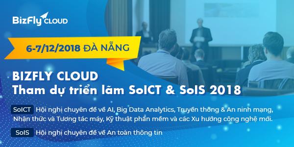 BizFly Cloud đem tới 6 giải pháp hỗ trợ cho doanh nghiệp chuyển đổi số, tham gia triển lãm quốc tế SoICT & SoIS 2018 - Ảnh 1.
