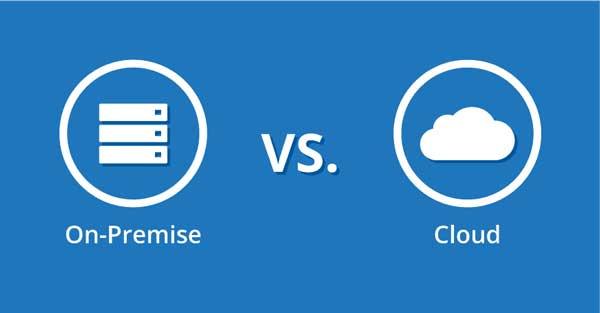 So sánh On – Premise với Cloud sử dụng trong doanh nghiệp