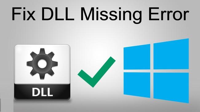 Hướng dẫn sửa lỗi missing .DLL file - Ảnh 1.