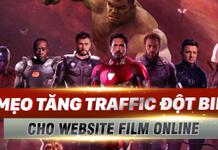 3 mẹo tăng traffic đột biến cho Website Film Online