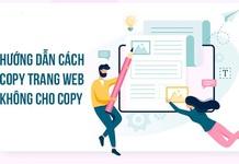 3 cách copy trang web không cho copy nội dung trên Chrome, Firefox
