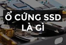 Ổ cứng SSD là gì? Tìm hiểu sơ lược về ổ cứng SSD