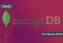 Hướng dẫn cài đặt MongoDB trên Ubuntu 20.04