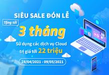 Siêu Sale đón Lễ: BizFly Cloud tặng tới 3 tháng sử dụng dịch vụ trị giá lên tới 22 triệu!