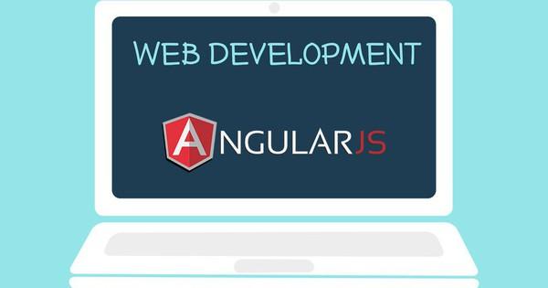 Angularjs là gì? Tính năng, thành phần và ưu điểm của Angularjs