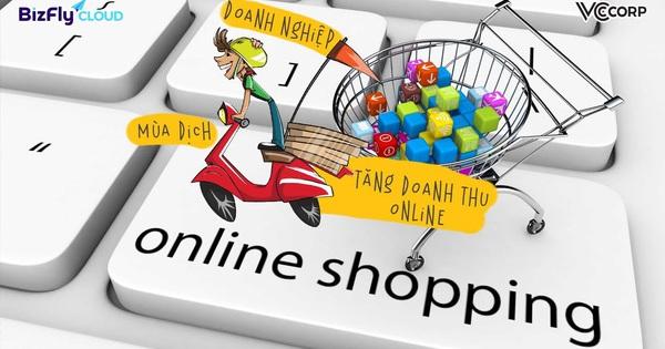 Kinh doanh thời Covid-19: Khách hàng hạn chế ra ngoài mùa dịch bằng cách đặt hàng online, doanh nghiệp phải tăng tốc website để nắm bắt cơ hội
