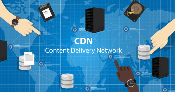 CDN (Content Delivery Network): 6 tiêu chí để chọn một CDN phù hợp