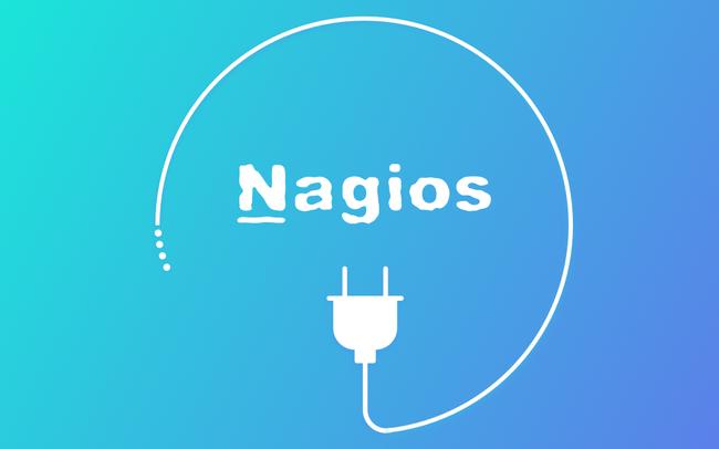 Tổng quan Nagios - công cụ giám sát mạng mạnh mẽ là gì?
