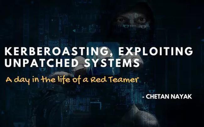 Kerberoasting, khai thác các hệ thống chưa vá – một ngày trong cuộc đời của một Red Teamer