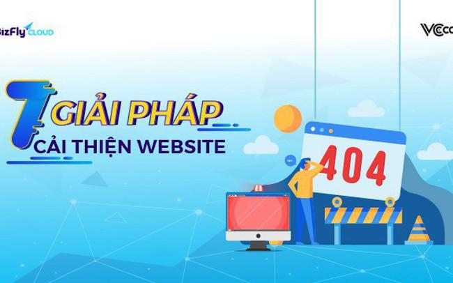 7 giải pháp cải thiện website hiệu quả doanh nghiệp không thể bỏ qua