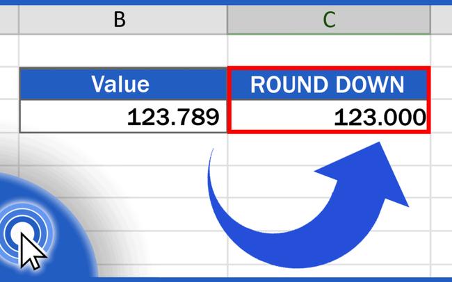7 cách làm tròn số trong Excel đơn giản nhất