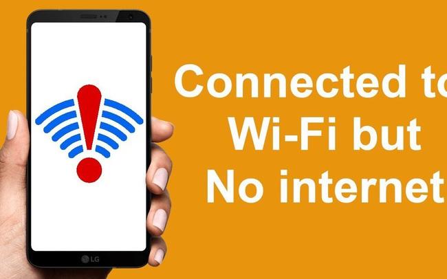 Kết nối wifi không có mạng Internet: Phải làm gì lúc này?