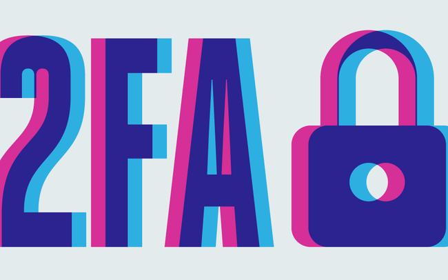 2FA là gì? Tối ưu bảo mật với xác thực 2 yếu tố