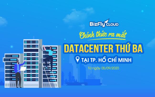 BizFly Cloud chính thức ra mắt Datacenter thứ ba tại Hồ Chí Minh từ ngày 05/09/2020
