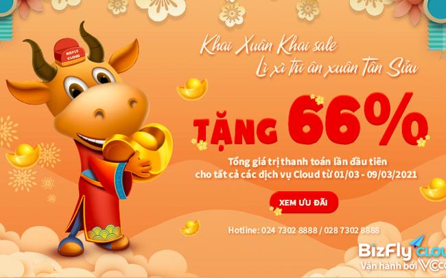 BizFly Cloud Khai Sale - Tặng 66% tổng giá trị thanh toán lần đầu tiên tất cả các dịch vụ Cloud