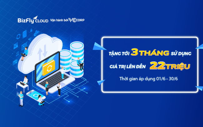 Tháng 6 BizFly Cloud sale cực